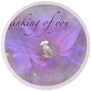 Thinking Of You Greeting Card - Rose Of Sharon Round Beach Towel
