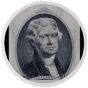 Thomas Jefferson 2 Dollar Bill Portrait Round Beach Towel