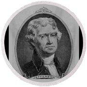 Thomas Jefferson In Black And White Round Beach Towel