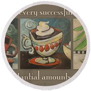Three More Cups Poster Round Beach Towel