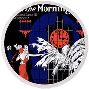 Three O'clock In The Morning Round Beach Towel