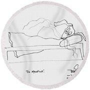 Tis Manflu Round Beach Towel
