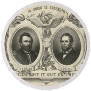 Ulyssess S Grant And Schuyler Colfax Republican Campaign Poster Round Beach Towel