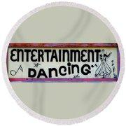 Vintage Dance Sign Round Beach Towel