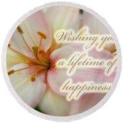 Wedding Happiness Greeting Card - Lilies Round Beach Towel