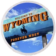 Welcome To The West Round Beach Towel