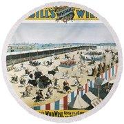 W.f.cody Poster, 1894 Round Beach Towel