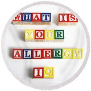 What Is Your Allergy Iq Round Beach Towel