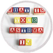 What Is Your Asthma Iq Round Beach Towel
