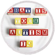 What Is Your Autism Iq Round Beach Towel