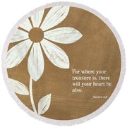 Where Your Heart Is Round Beach Towel