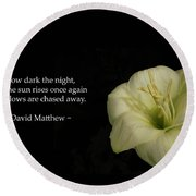 White Lily In The Dark Inspirational Round Beach Towel