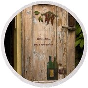 Wine A Bit Door Round Beach Towel