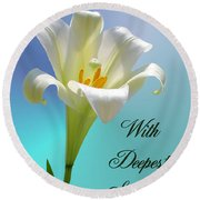 With Deepest Sympathy Round Beach Towel
