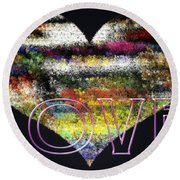 Your Heart Is My Pinata Round Beach Towel