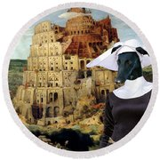 Galgo Espanol - Spanish Greyhound Art Canvas Print -the Tower Of Babel  Round Beach Towel
