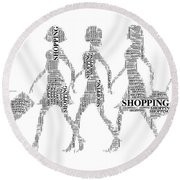 Go Shopping  Round Beach Towel