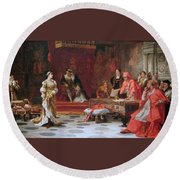 Katherine Of Aragon Denounced Before King Henry  Round Beach Towel