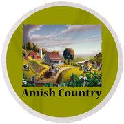 Amish Country T Shirt - Appalachian Blackberry Patch Country Farm Landscape Round Beach Towel