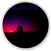 Ancient Evenings Round Beach Towel