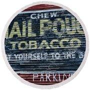 Chew Mail Pouch Tobacco Ad Round Beach Towel