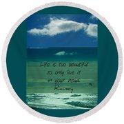 Corey Rockafeler - Inspirational Round Beach Towel