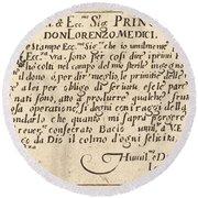 Dedication To Don Lorenzo De' Medici Round Beach Towel