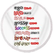 Ego Love Smile Gossip Success Jealousy Knowledge Confidence Wisdom Words Quote Pillows Tshirts Curta Round Beach Towel