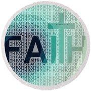 Faith - The Lord God Of Israel Round Beach Towel