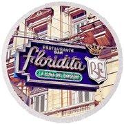 Floridita - Havana Cuba Round Beach Towel