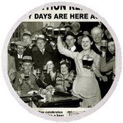 Happy Days Are Here Again Round Beach Towel