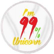 Im 99 Unicorn Round Beach Towel