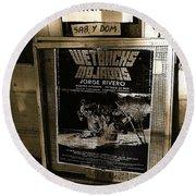 Jorge Rivero Movie Theater Poster Us/mexico Border Town Naco Sonora Mexico Round Beach Towel