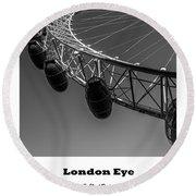 London Eye. Round Beach Towel