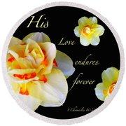 Love Endures Forever Round Beach Towel