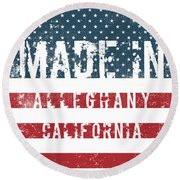 Made In Alleghany, California Round Beach Towel