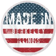 Made In Berkeley, Illinois Round Beach Towel