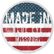 Made In Blue Eye, Missouri Round Beach Towel