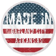 Made In Garland City, Arkansas Round Beach Towel