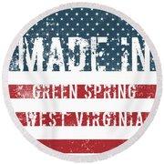 Made In Green Spring, West Virginia Round Beach Towel