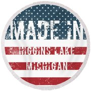 Made In Higgins Lake, Michigan Round Beach Towel