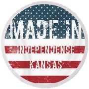 Made In Independence, Kansas Round Beach Towel