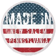 Made In New Salem, Pennsylvania Round Beach Towel