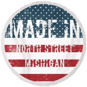 Made In North Street, Michigan Round Beach Towel