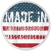 Made In Northborough, Massachusetts Round Beach Towel