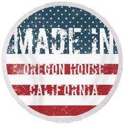 Made In Oregon House, California Round Beach Towel