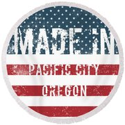 Made In Pacific City, Oregon Round Beach Towel
