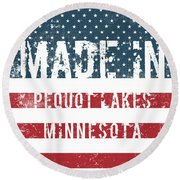 Made In Pequot Lakes, Minnesota Round Beach Towel