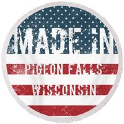 Made In Pigeon Falls, Wisconsin Round Beach Towel
