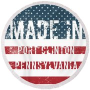 Made In Port Clinton, Pennsylvania Round Beach Towel